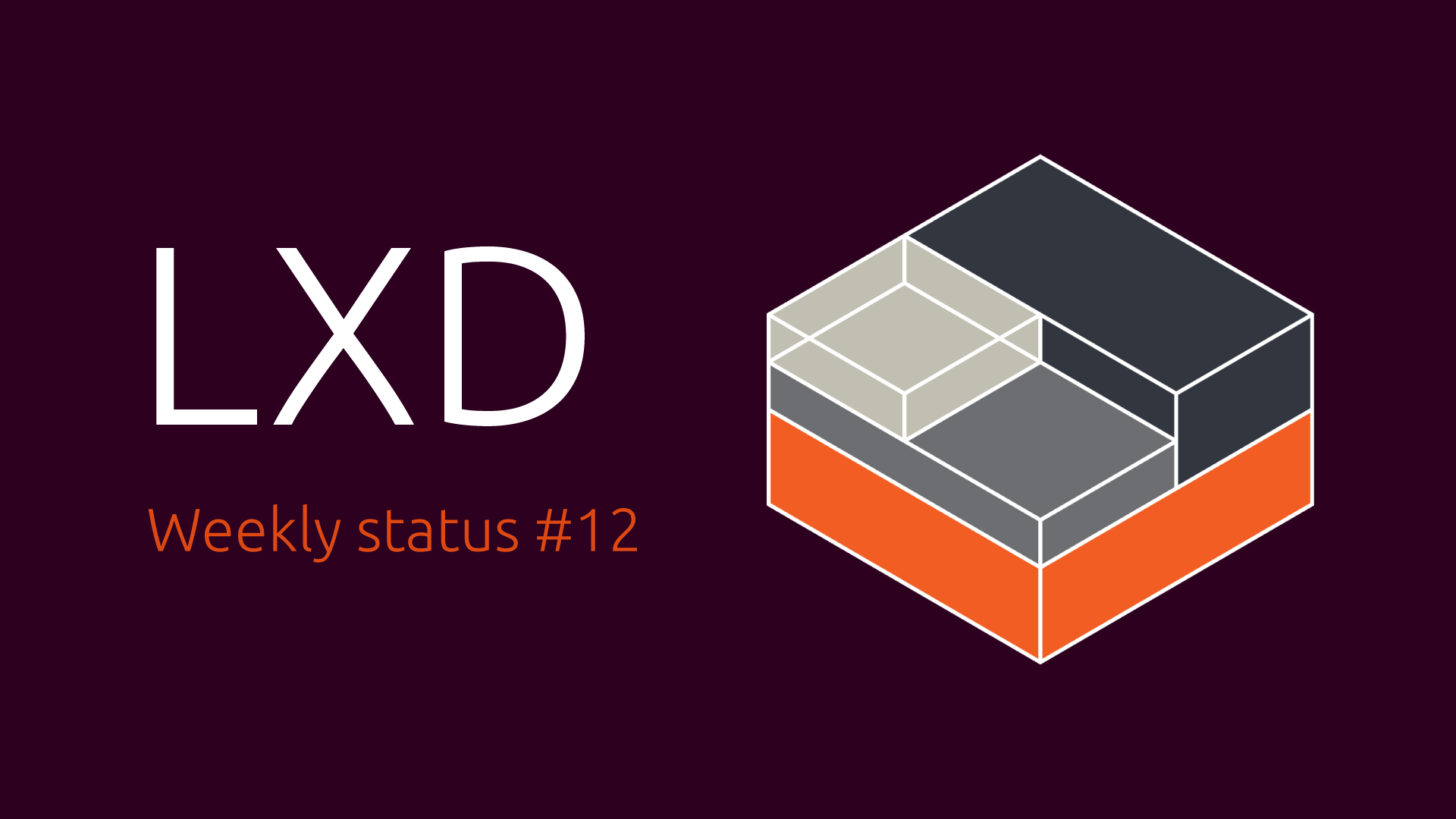 Weekly status #12 - News - Linux Containers Forum